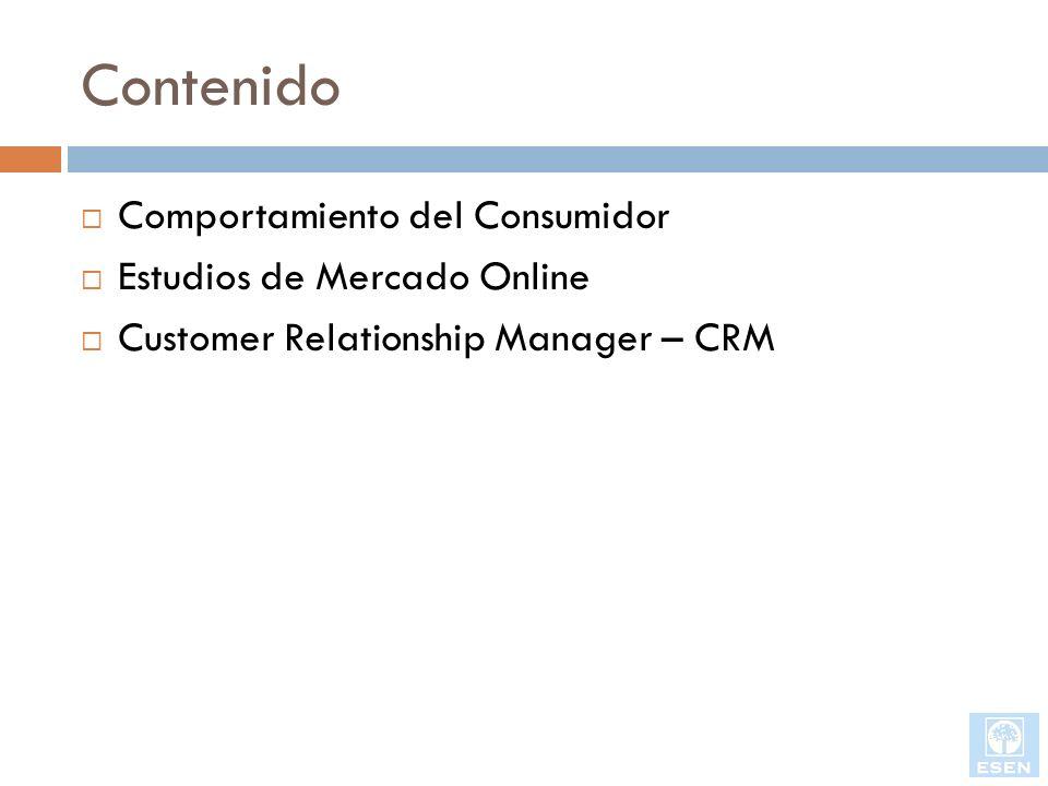Contenido Comportamiento del Consumidor Estudios de Mercado Online