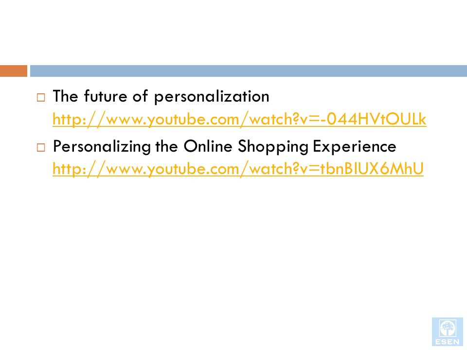 The future of personalization http://www. youtube. com/watch
