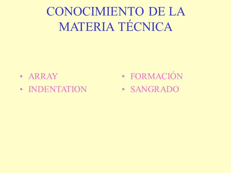 CONOCIMIENTO DE LA MATERIA TÉCNICA