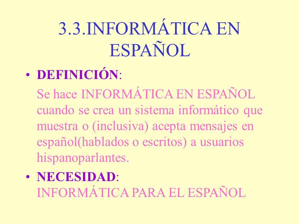 3.3.INFORMÁTICA EN ESPAÑOL