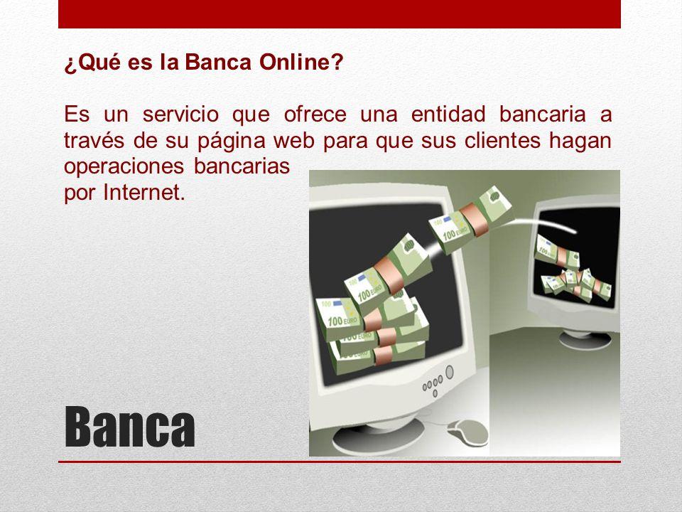 Banca ¿Qué es la Banca Online