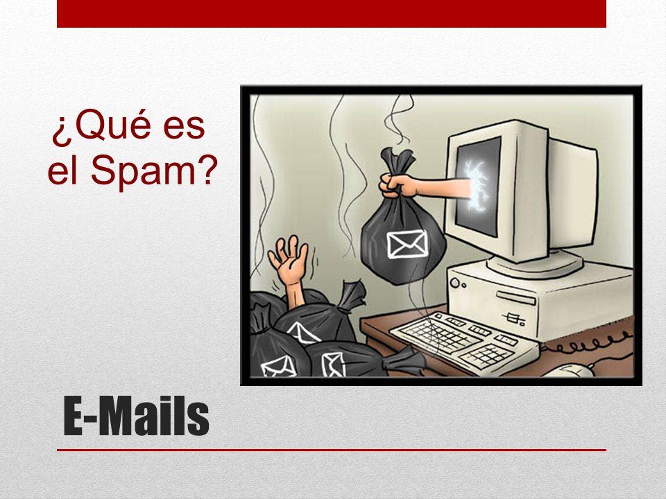 ¿Qué es el Spam E-Mails