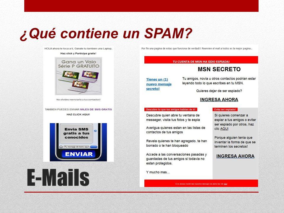 ¿Qué contiene un SPAM E-Mails