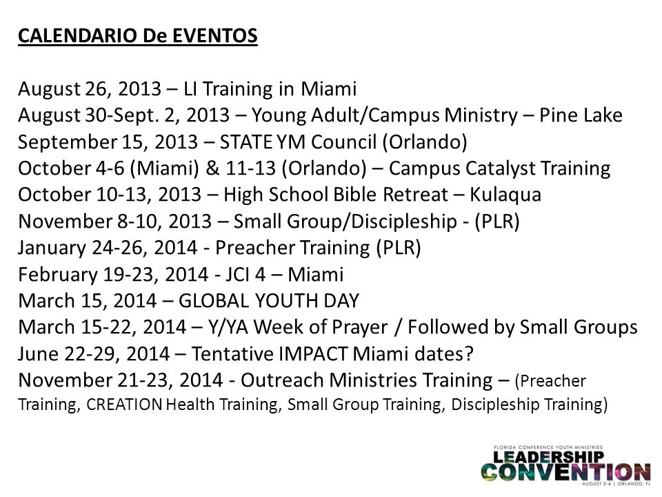 CALENDARIO De EVENTOS August 26, 2013 – LI Training in Miami August 30-Sept.