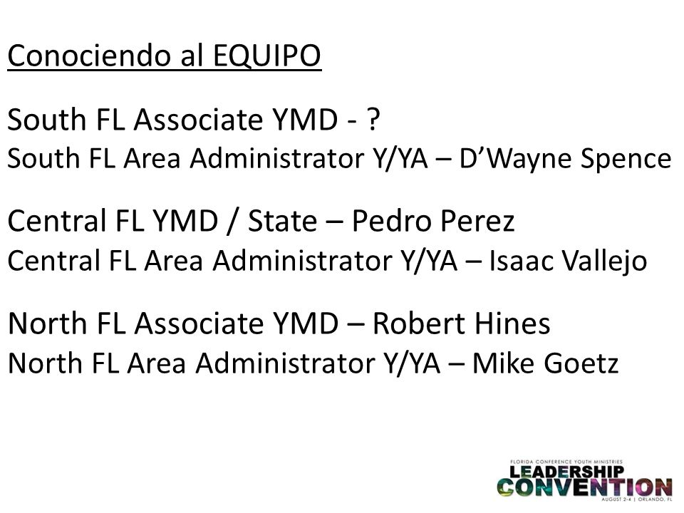 South FL Associate YMD - Central FL YMD / State – Pedro Perez