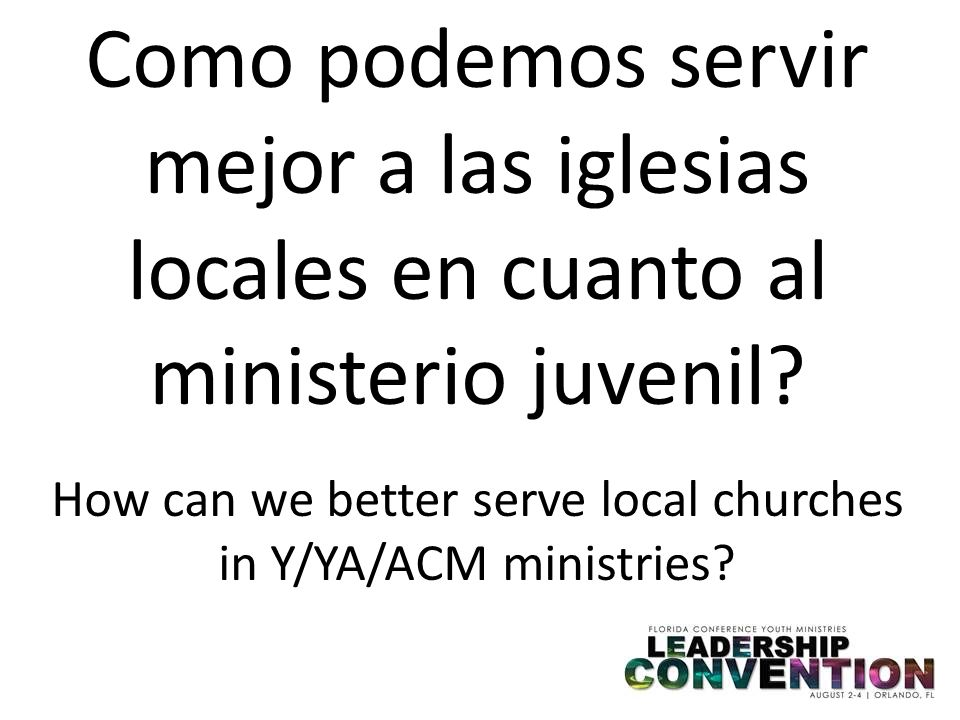 How can we better serve local churches in Y/YA/ACM ministries