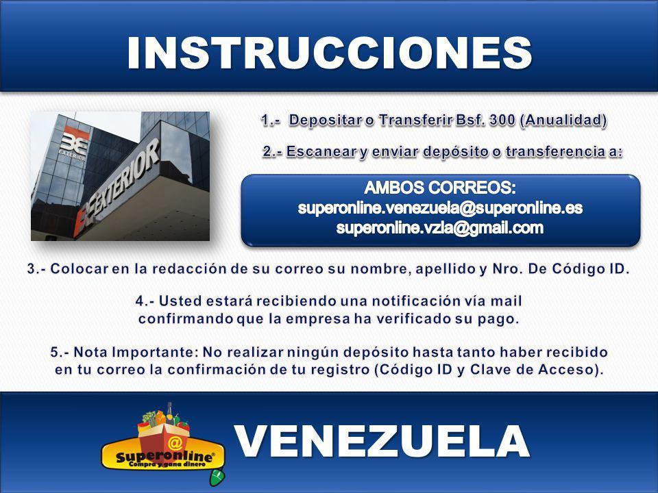 INSTRUCCIONES VENEZUELA AMBOS CORREOS: