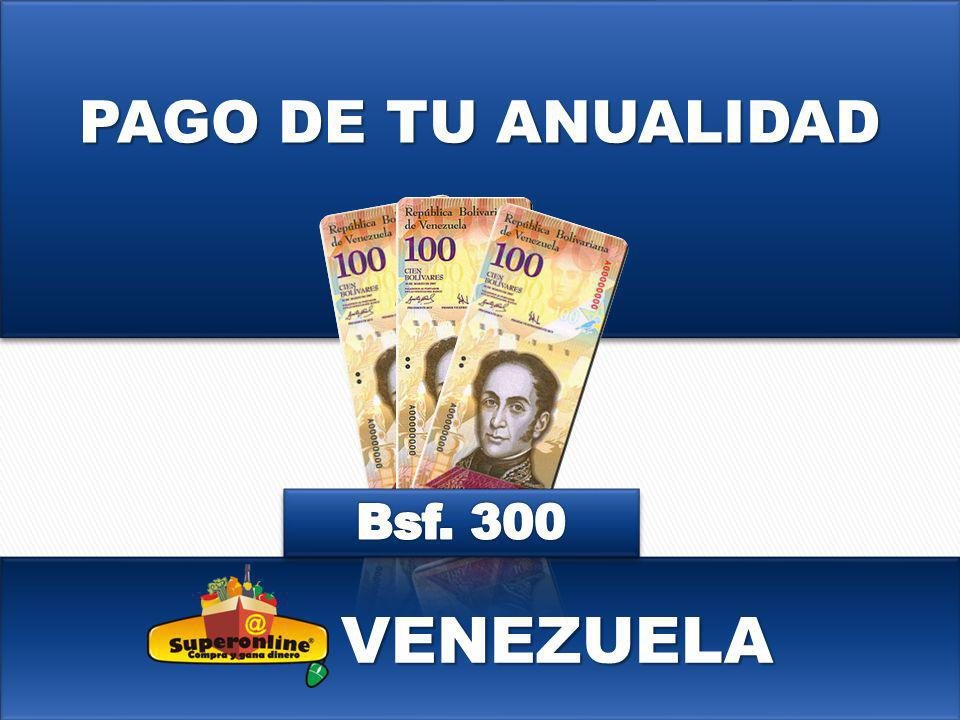 PAGO DE TU ANUALIDAD Bsf. 300 VENEZUELA