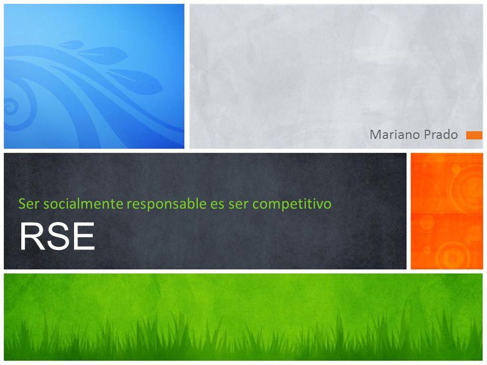 Ser socialmente responsable es ser competitivo RSE
