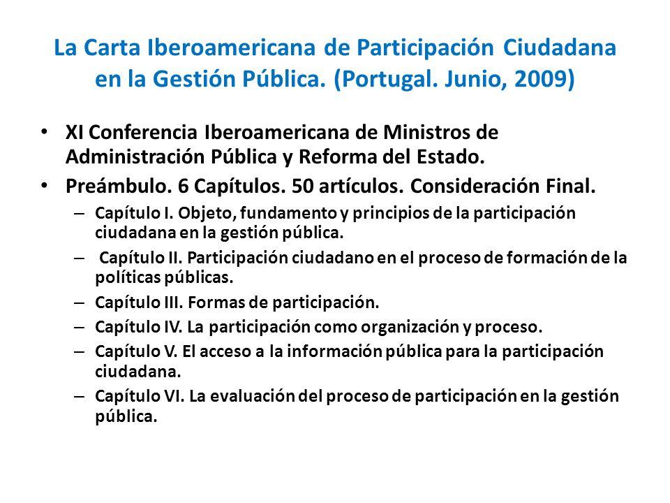 La Carta Iberoamericana de Participación Ciudadana en la Gestión Pública. (Portugal. Junio, 2009)