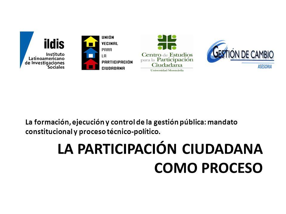 La participación ciudadana como proceso