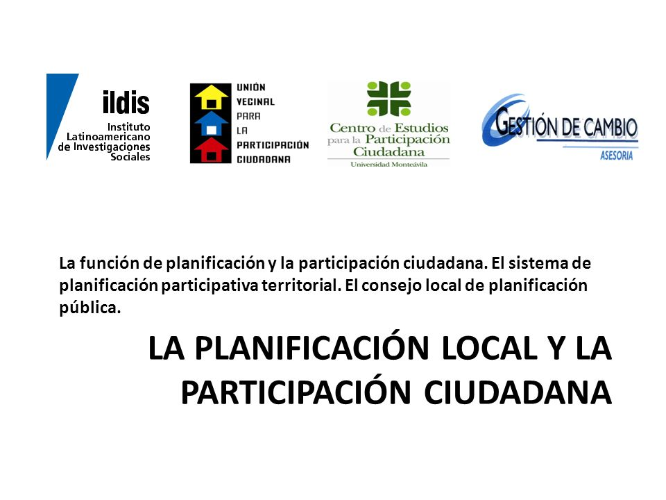 La planificación local y la participación ciudadana