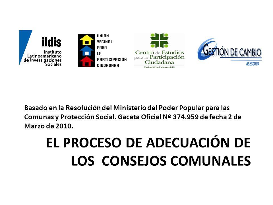 eL proceso de adecuación de los consejos comunales