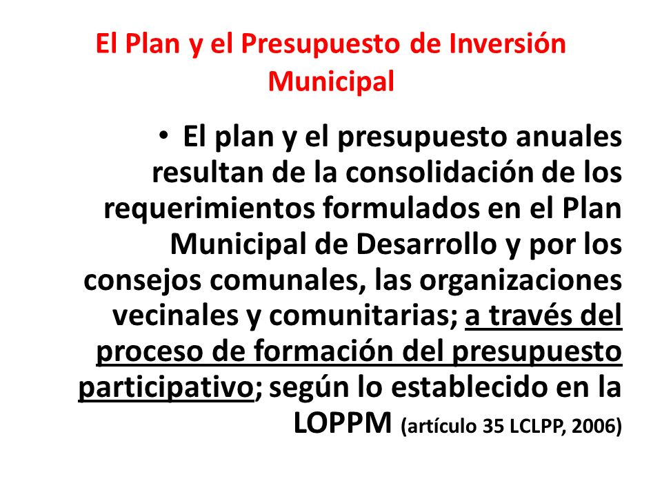El Plan y el Presupuesto de Inversión Municipal
