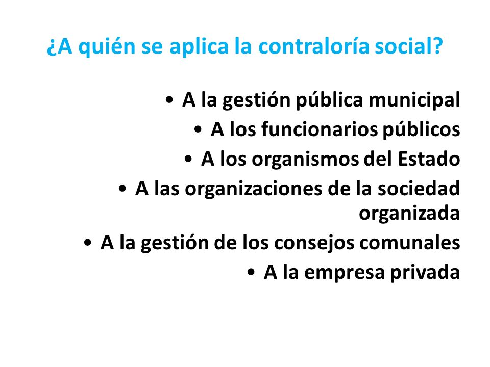 ¿A quién se aplica la contraloría social