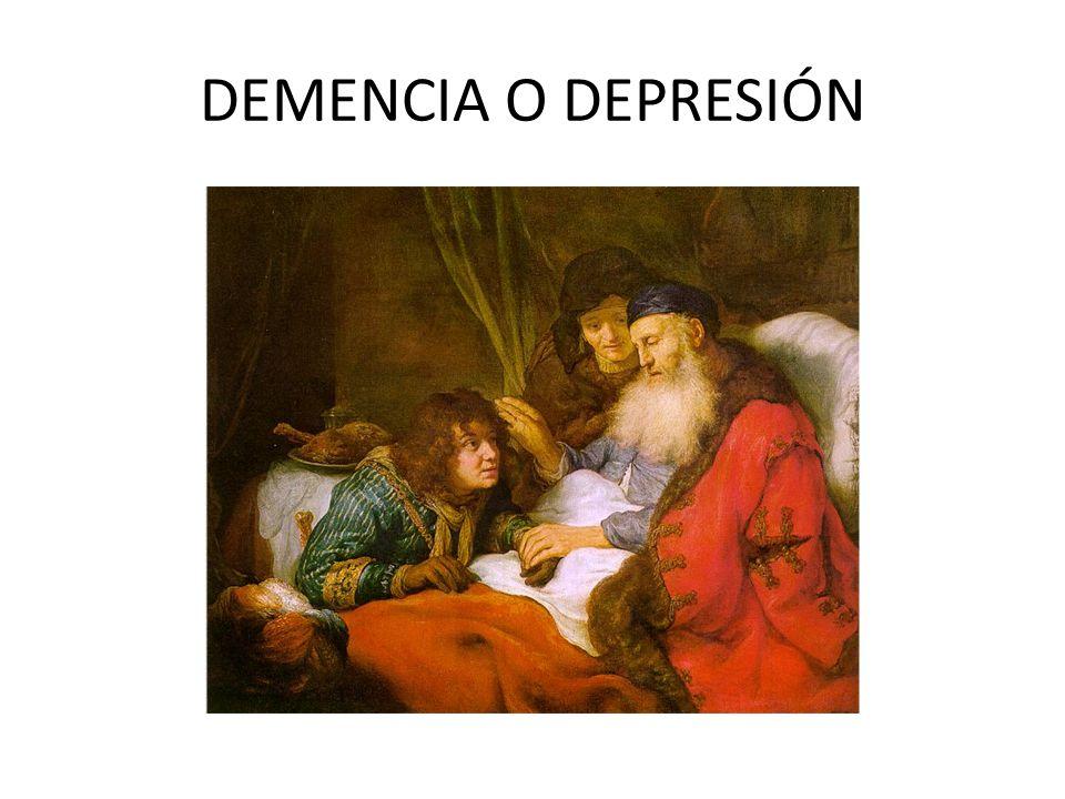 DEMENCIA O DEPRESIÓN