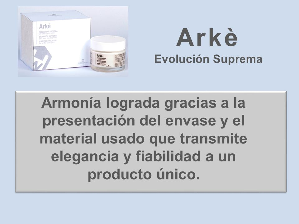 Arkè Evolución Suprema.