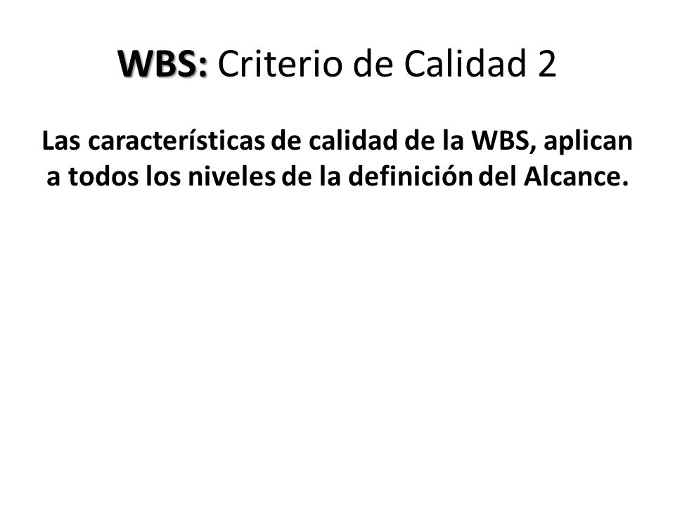 WBS: Criterio de Calidad 2