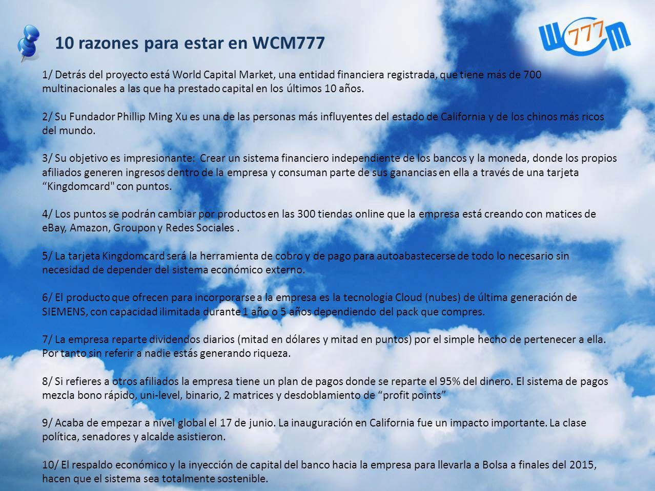 10 razones para estar en WCM777