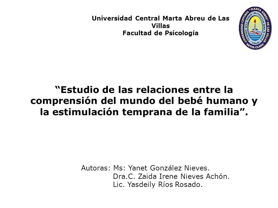 Universidad Central Marta Abreu de Las Villas Facultad de Psicología