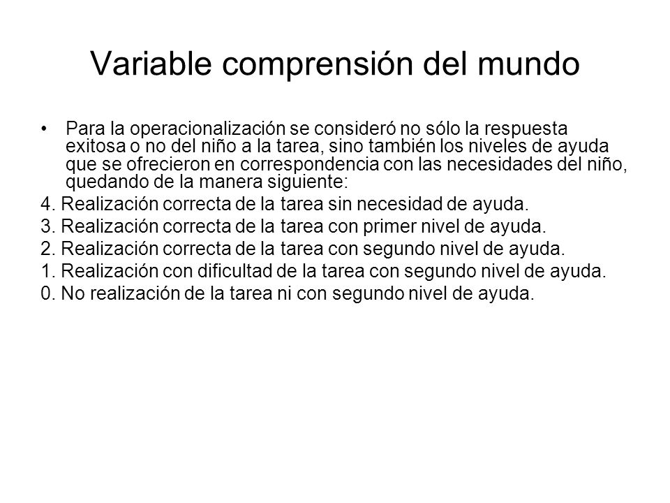 Variable comprensión del mundo
