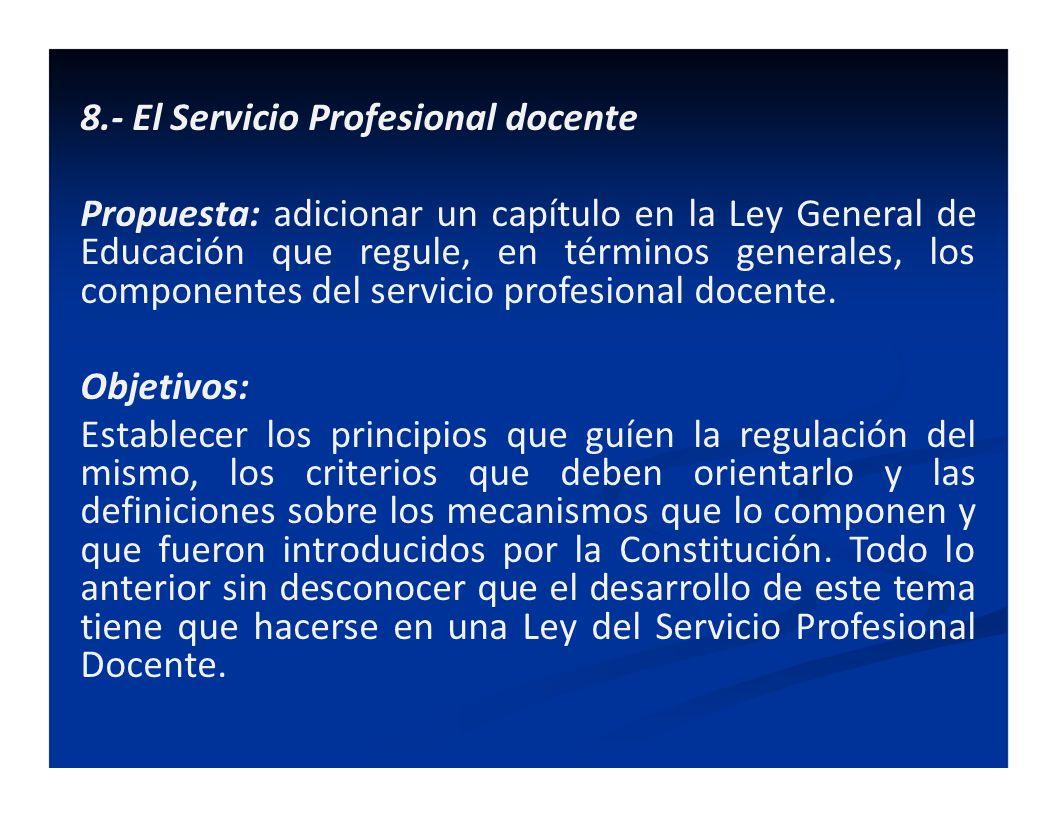 8.- El Servicio Profesional docente