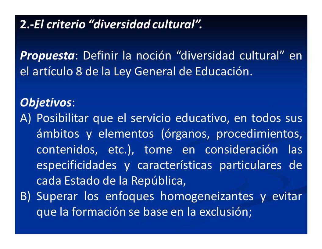 2.-El criterio diversidad cultural .