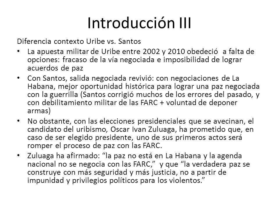 Introducción III Diferencia contexto Uribe vs. Santos