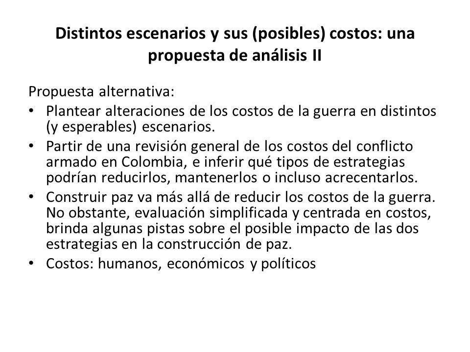 Distintos escenarios y sus (posibles) costos: una propuesta de análisis II