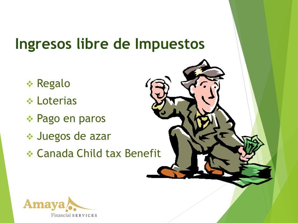 Ingresos libre de Impuestos
