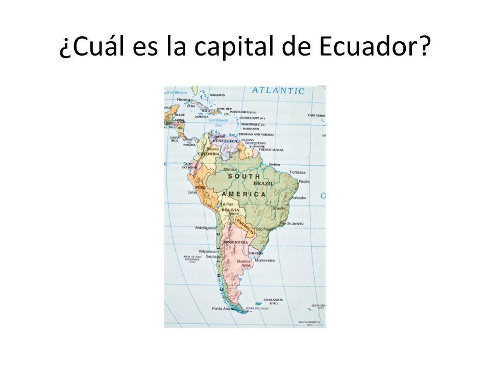 ¿Cuál es la capital de Ecuador