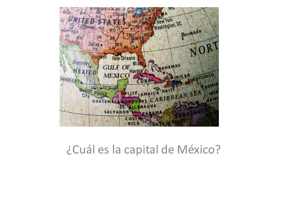 ¿Cuál es la capital de México