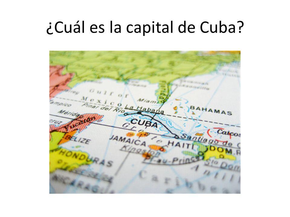 ¿Cuál es la capital de Cuba