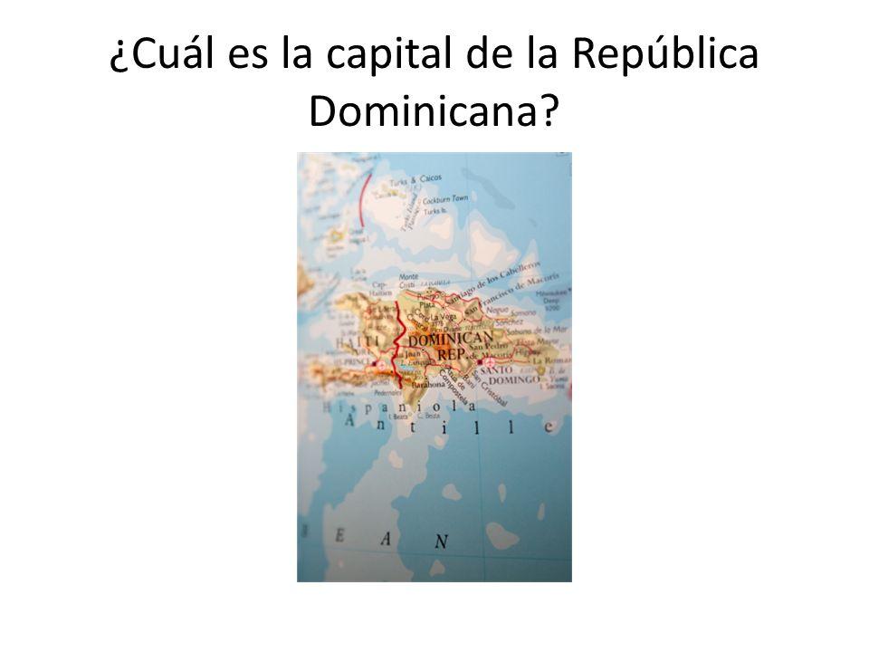 ¿Cuál es la capital de la República Dominicana