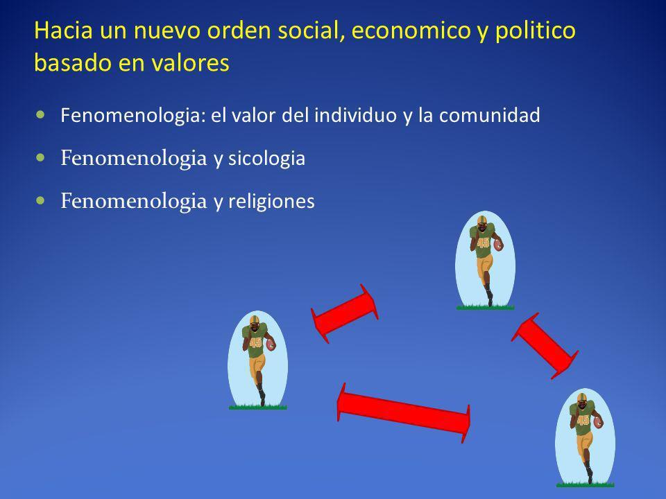 Hacia un nuevo orden social, economico y politico basado en valores