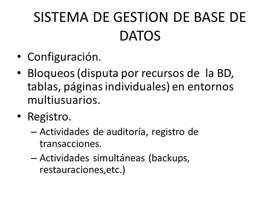 SISTEMA DE GESTION DE BASE DE DATOS