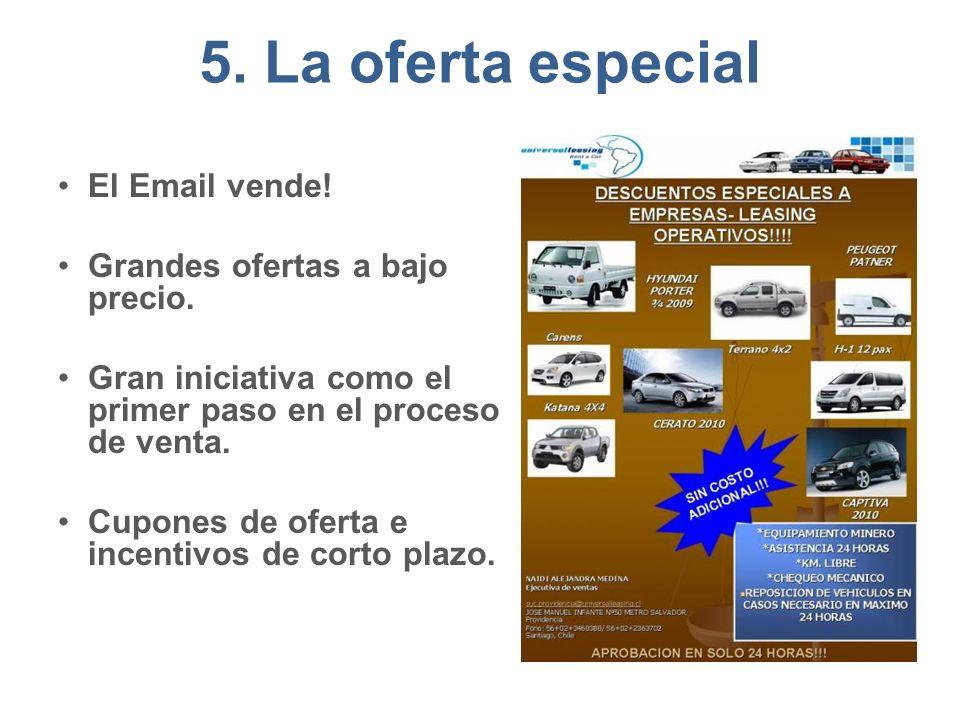 5. La oferta especial El Email vende! Grandes ofertas a bajo precio.