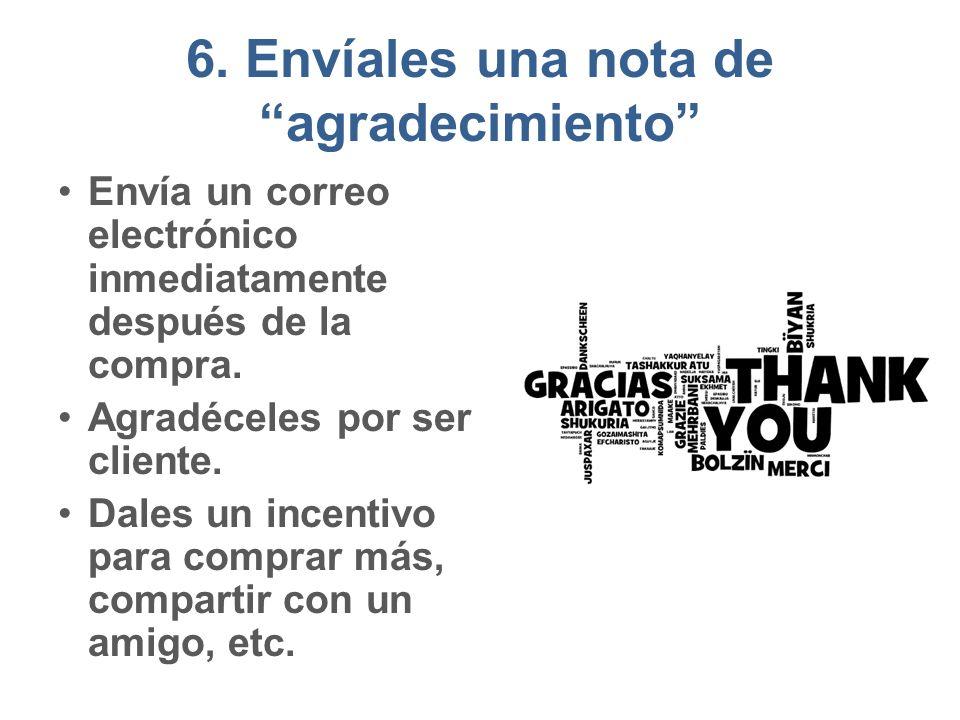 6. Envíales una nota de agradecimiento