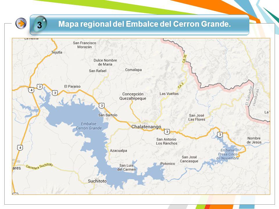 Mapa regional del Embalce del Cerron Grande.