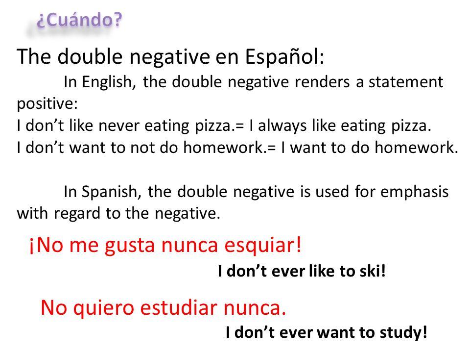 The double negative en Español: