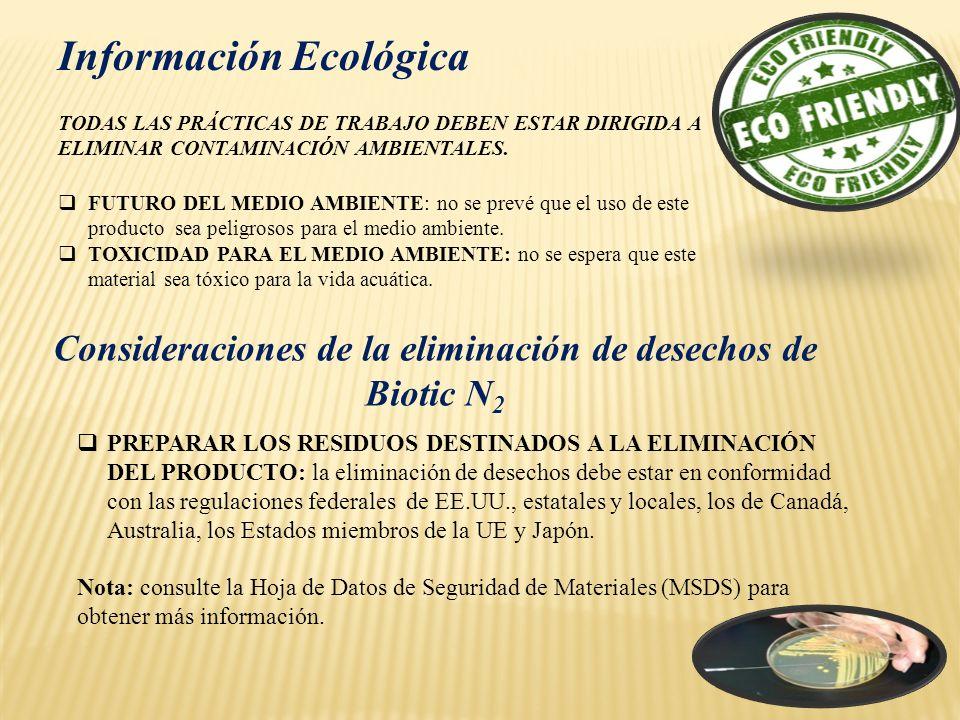 Consideraciones de la eliminación de desechos de Biotic N2