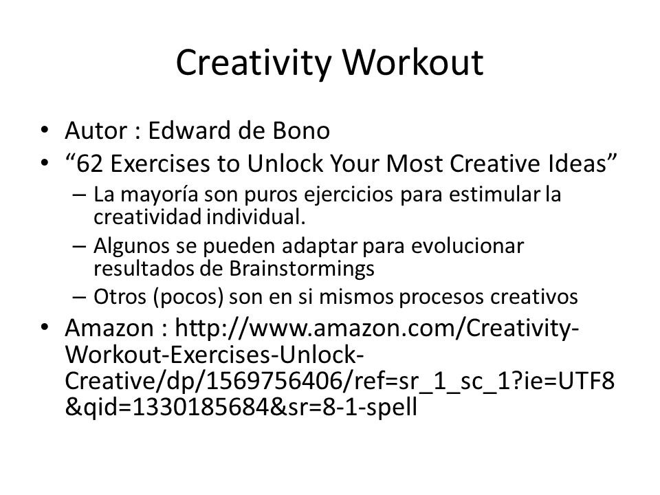 Creativity Workout Autor : Edward de Bono