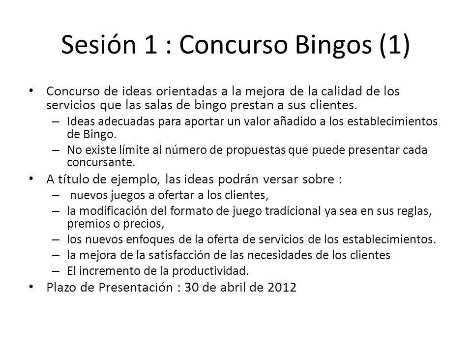 Sesión 1 : Concurso Bingos (1)