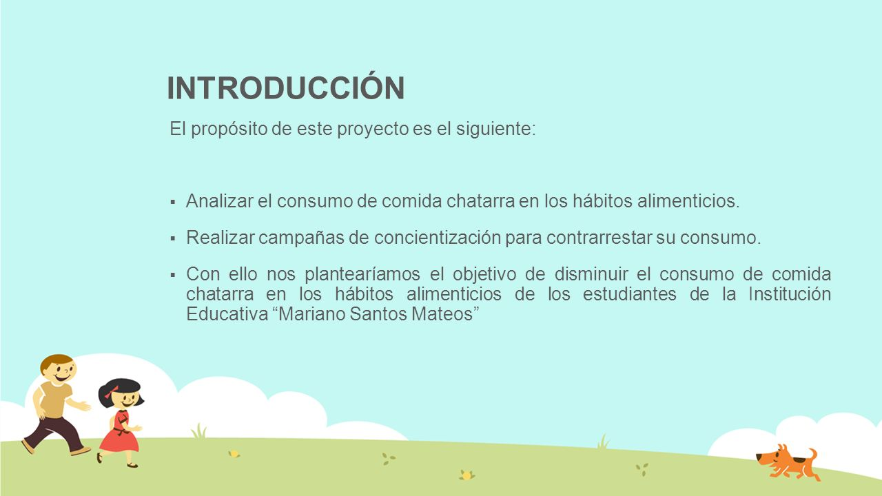 INTRODUCCIÓN El propósito de este proyecto es el siguiente: