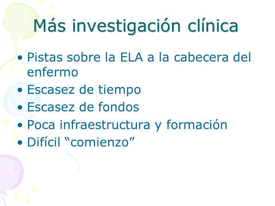 Más investigación clínica
