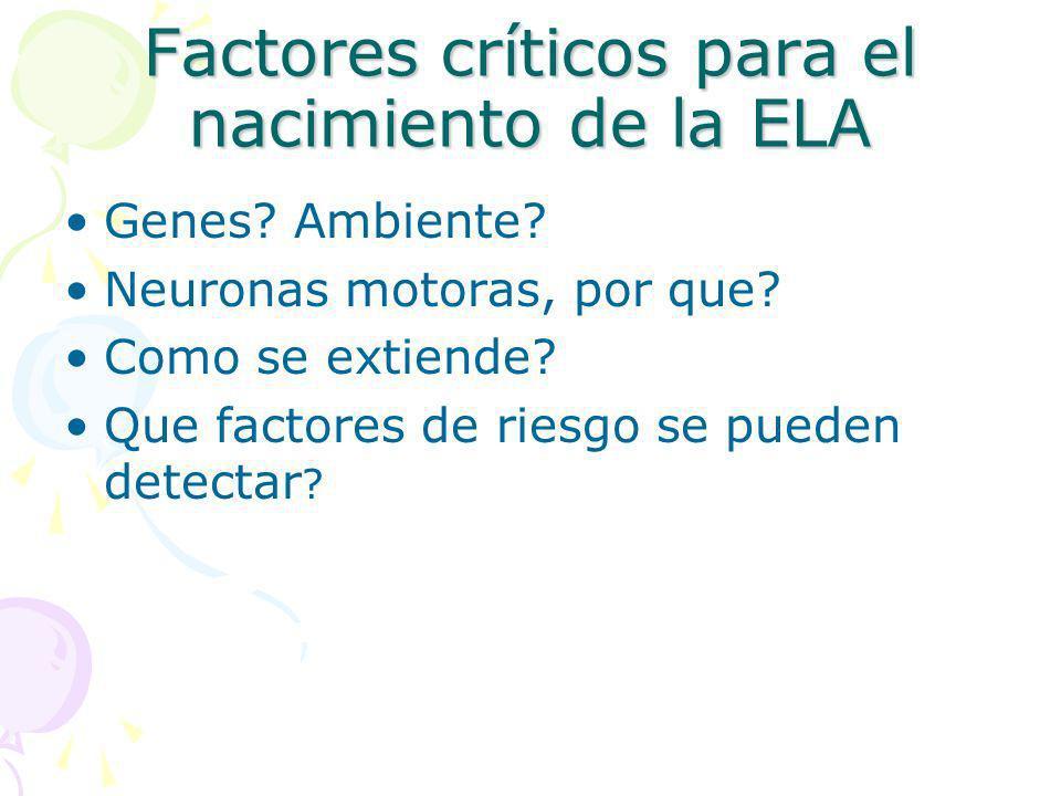 Factores críticos para el nacimiento de la ELA