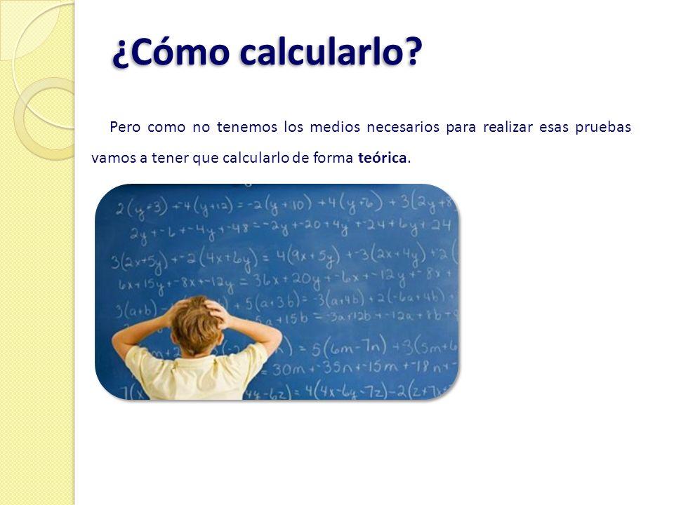 ¿Cómo calcularlo.