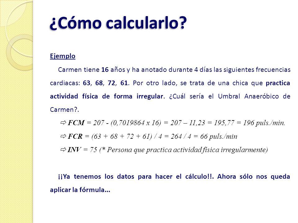 ¿Cómo calcularlo Ejemplo