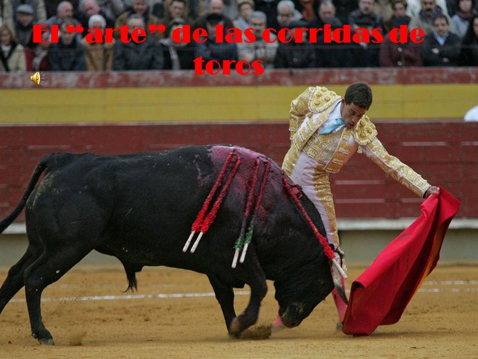 El arte de las corridas de toros