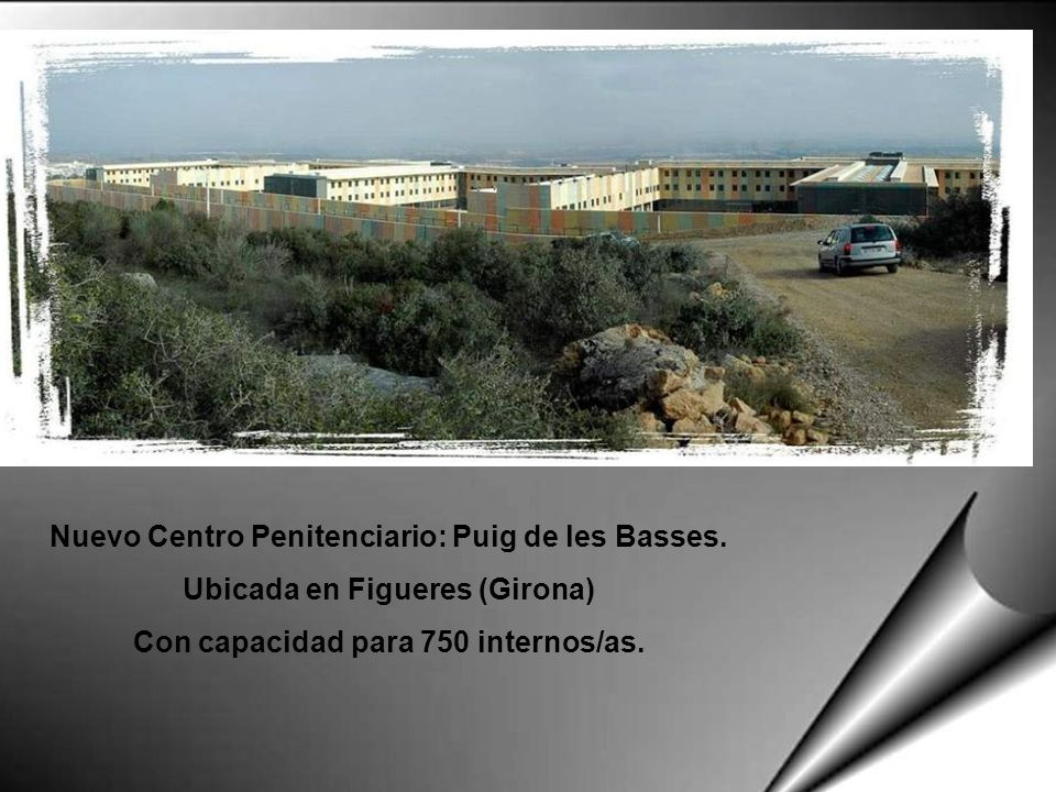 Nuevo Centro Penitenciario: Puig de les Basses.